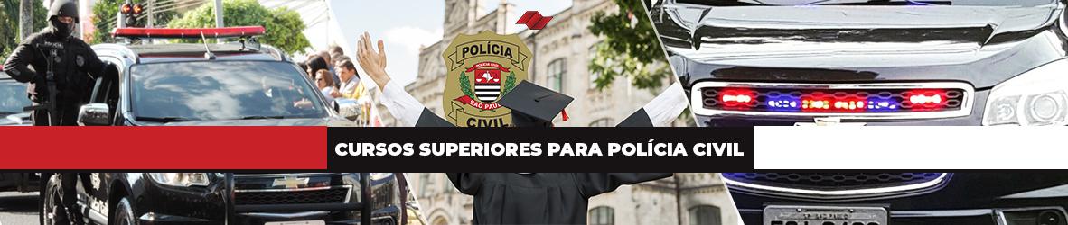 CURSOS SUPERIORES PARA POLICIA CIVIL