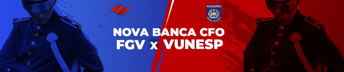 Nova Banca CFO – FGV X VUNESP
