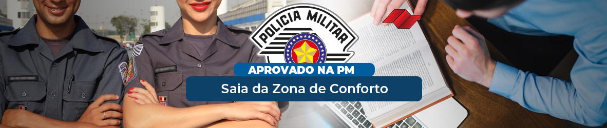 APROVADO NA PM | ZONA DE CONFORTO