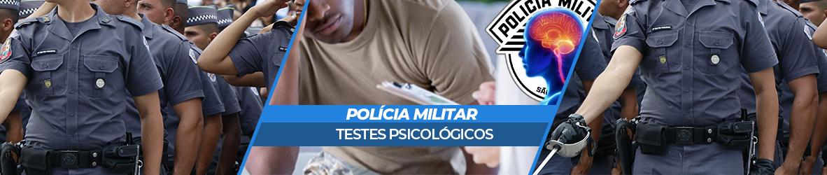 TESTES PSICOLÓGICOS DA PM