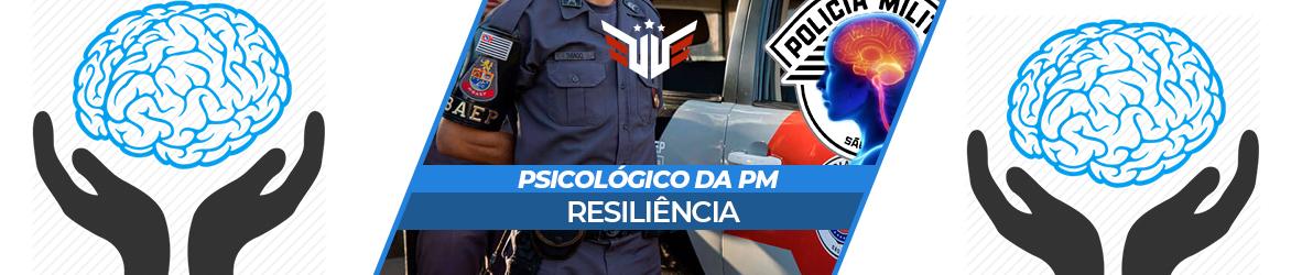 REPROVAÇÃO NO PSICOLÓGICO DA PM