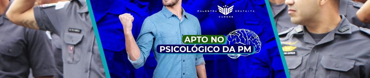 APROVAÇÃO NO PSICOLÓGICO DA PM