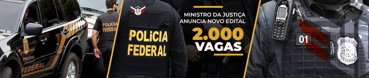 Concurso PF   2.000 Vagas