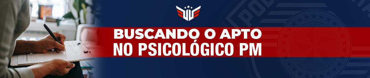 Psicológico PM   Busca pelo APTO!