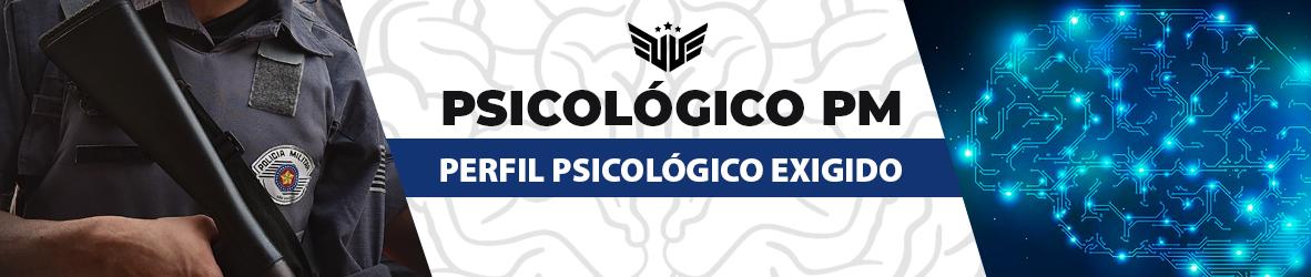 PSICOLÓGICO DA PM   PERFIL PSICOLÓGICO